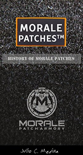 Morale Patches™ Morale Patch,Military patches and Military signs: A History of Morale Patches (English Edition)