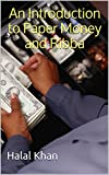An Introduction to Paper Money and Ribba (Shabaz Memorial Series Book 3) (English Edition)