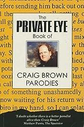 Private Eye Book of Craig Brown Parodies