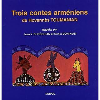 Trois contes arméniens