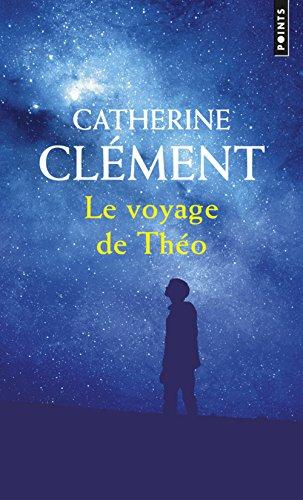 Le Voyage de Theo par Catherine Clement