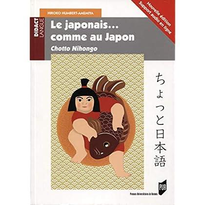 Le japonais... comme au Japon: Chotto Nihongo