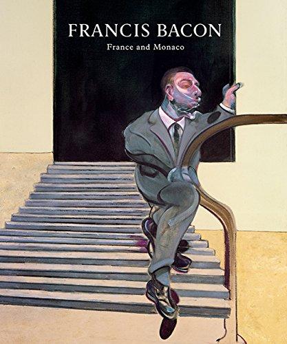 Francis Bacon: France And Monaco por Martin Harrison