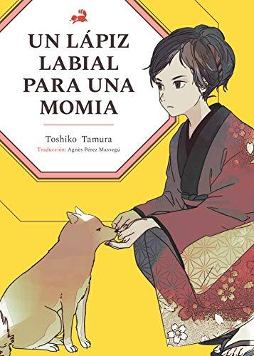 Un lápiz labial para una momia eBook: Tamura, Toshiko, Kukka ...