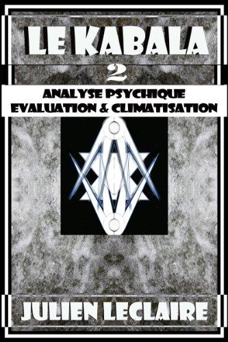 Le Kabala 2 - Analyse Psychique Evaluation & Climatisation