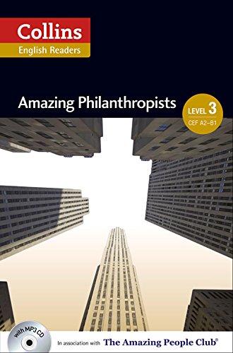 Amazing Philanthropists: B1 (Collins Amazing People ELT Readers)