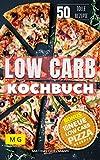 Low Carb Kochbuch: Wie sie sogar mit Pizza abnehmen können