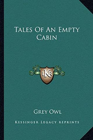 Tales of an Empty Cabin