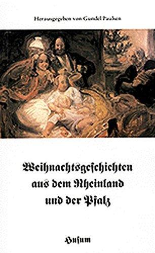 Weihnachtsgeschichten aus dem Rheinland und der Pfalz (Husum-Taschenbuch)