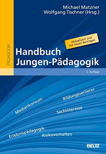 Handbuch Jungen-Pädagogik (Beltz Handbuch)