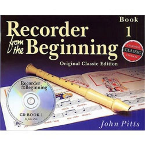 PITTS John - Recorder From The Beginning:PupilŽs Book 1 (Inc.CD) Classic Edition
