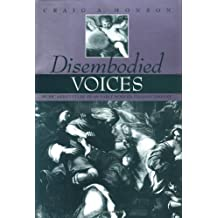 Disembodied Voices: Music and Culture in an Early Modern Italian Convent