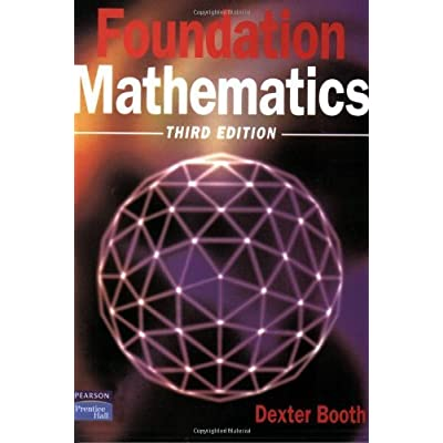 Foundation mathematics modern applications of mathematics by foundation mathematics modern applications of mathematics by dexterj booth 9 jun 1998 paperback pdf download free fandeluxe Image collections