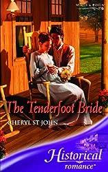 The Tenderfoot Bride (Historical Romance) (Historical Romance) by Cheryl St.John (2007-03-02)