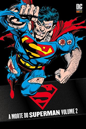 Superman - A Morte do Superman - Volume 2 (Em Portuguese do Brasil)