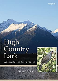 High Country Lark: An Invitation To Paradise (The Lark) by [Peat, Neville]