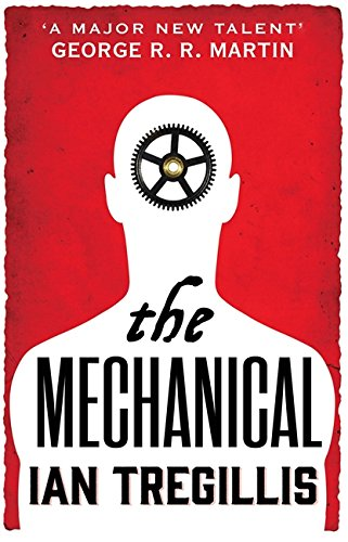 The Mechanical: Book One of the Alchemy Wars