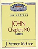 Image de Thru the Bible Commentary Vol. 38: The Gospels(John 1-10)