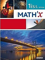 Math'X 1re ES/L Option - Programme 2011