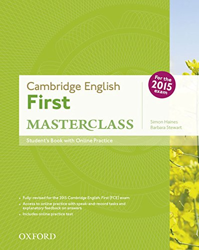 First masterclass. Student's book-Skills practice online-Test online. Per le Scuole superiori. Con espansione online: Pack Cambridge English First ... 2015 Edition (First Certificate Masterclass)