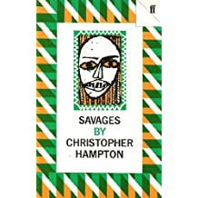 Savages by Christopher Hampton (1974-02-26)