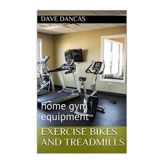 Exercise bikes and Treadmills: home gym equipment