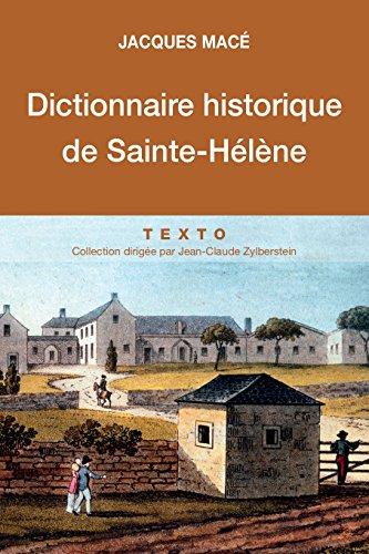 Dictionnaire historique de Sainte-Hlne