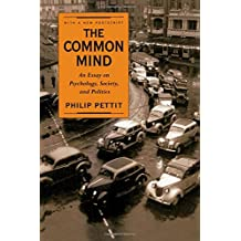 The Common Mind: An Essay on Psychology, Society, and Politics
