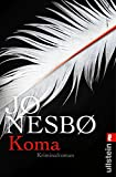 Koma (Ein Harry-Hole-Krimi, Band 10) - Jo Nesbø