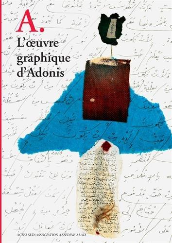 A. L'oeuvre graphique d'Adonis