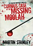 The Curious Case of the Missing Moolah (A Stanton Brothers thriller)