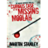 The Curious Case of the Missing Moolah (A Stanton Brothers thriller Book 1)