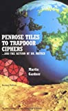 Penrose Tiles to Trapdoor Ciphers: And the Return of Dr Matrix (Spectrum)