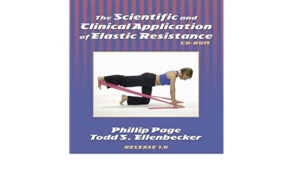 the scientiic and clinical application of elastic resistance
