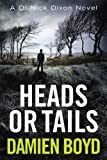 Heads or Tails (The DI Nick Dixon Crime Series)
