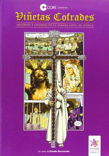 Viñetas cofrades : historias y leyendas de la Semana Santa de Sevilla