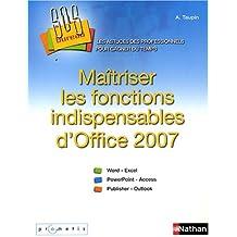 Maîtriser les fonctions indispensables d'Office 2007