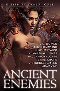 Ancient Enemies by [Jones, Paul Antony, Luke Hartwick, L. Marshall James, J. Nichole Parkins, J. D. Barker, Mikey Campling, Stant Litore, Adam Vine]