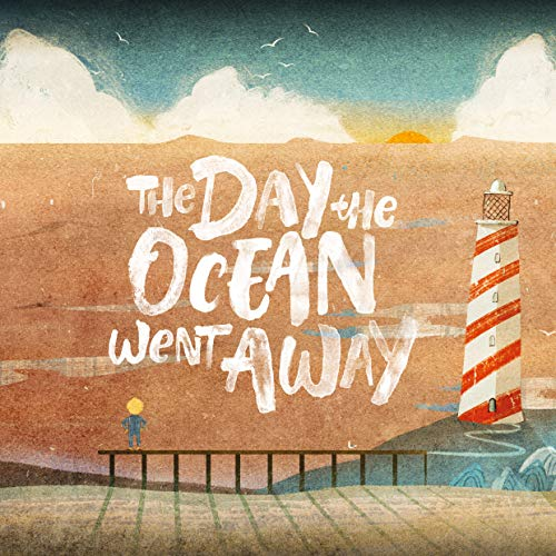 The Day the Ocean Went Away (English Edition)
