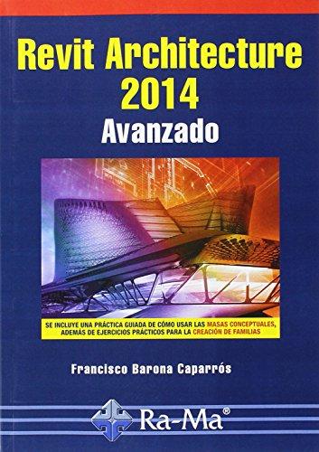 Revit Architecture 2014 Avanzado por Francisco Barona Caparrós