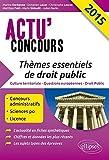 Lire le livre Thèmes Essentiels Droit Public gratuit