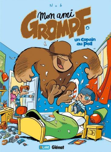 Mon ami Grompf Tome 04 : Un copain au poil