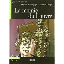 Momie du Louvre. Con audiolibro. CD Audio (Lire et s'entraîner)