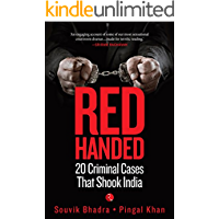 RED-HANDED: 20 Criminal Cases That Shook India
