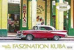 Faszination Kuba 2020: Großer Foto-Wandkalender mit Bildern von der Karibik-Insel. Travel Edition mit Jahres-Wandplaner. PhotoArt Panorama Querformat: 58x39 cm.