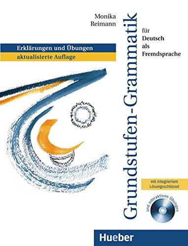 Grundstufen grammatik fr Deutsch als Fremdsprache. Per le Scuole superiori. Con CD-ROM