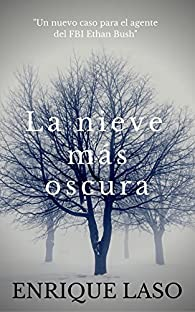 La nieve más oscura par Enrique Laso