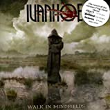 Songtexte von Ivanhoe - Walk in Mindfields