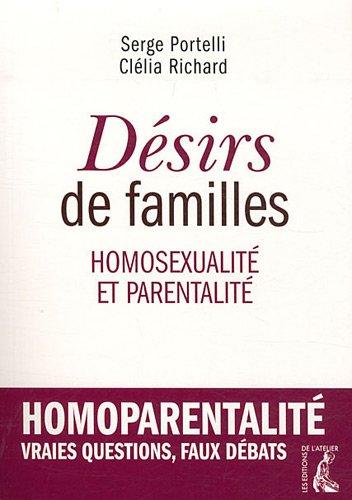 Désirs de familles : Homosexualité et parentalité par Serge Portelli, Clélia Richard