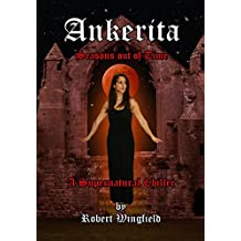Ankerita: Seasons out of Time